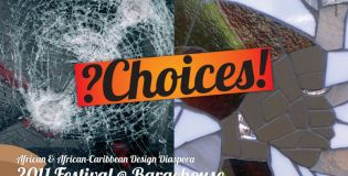 ?Choices! - The AACDD Festival 2011 @ Bargehouse